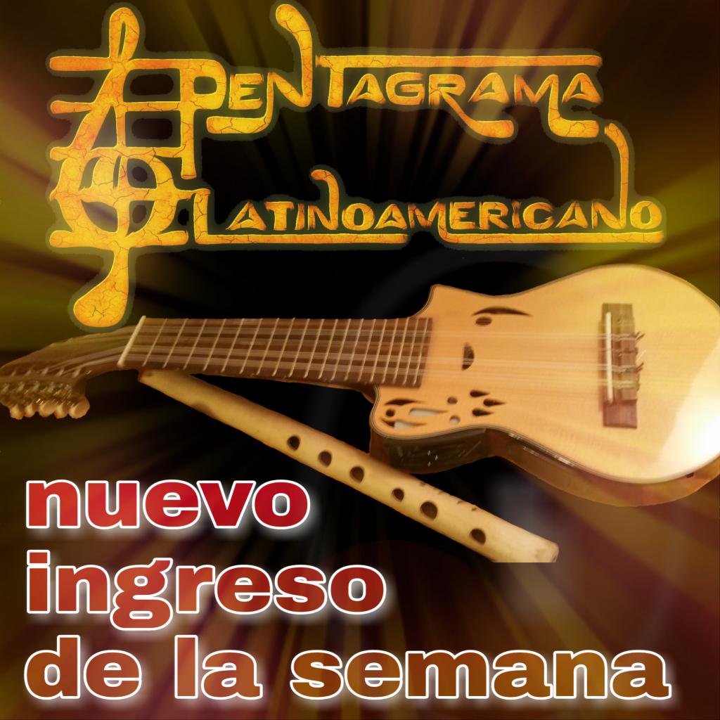 Nuevo Ingreso en PENTAGRAMA LATINOAMERICANO Radio Folk